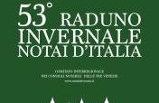 Comitato Interregionale Dei Consigli Notarili Delle Tre Venezie - 53° Raduno Invernale dei notai d'Italia